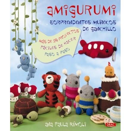 AMIGURUMI. SORPRENDENTES MUÑECOS DE GANCHILLO