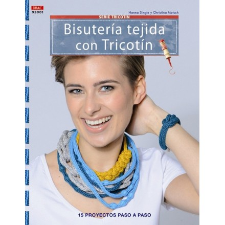 Bisutería tejida con Tricotin
